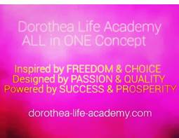 Dorothea Life Academy – ALL in ONE Concept